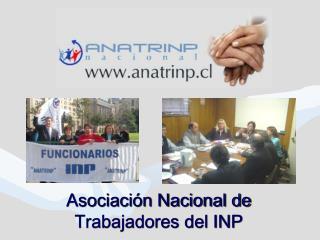 Asociación Nacional de Trabajadores del INP
