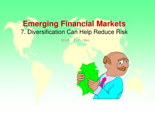 Emerging Financial Markets  7. Diversification Can Help Reduce Risk