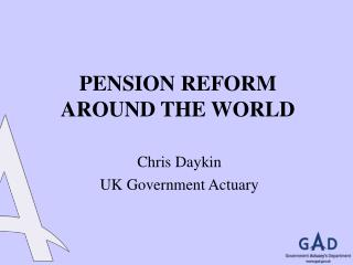 PENSION REFORM AROUND THE WORLD