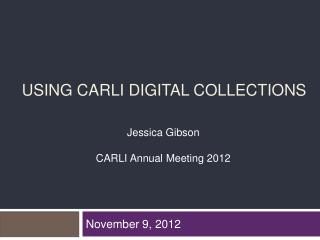 USING CARLI DIGITAL COLLECTIONS