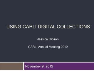 USING CARLI DIGITAL COLLECTIONS