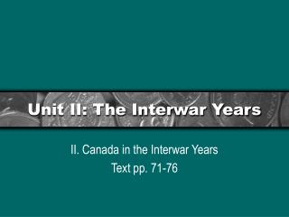 Unit II: The Interwar Years
