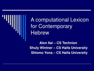 A computational Lexicon for Contemporary Hebrew