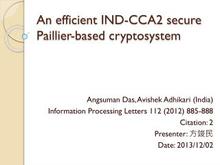 An efficient IND-CCA2 secure  Paillier -based cryptosystem