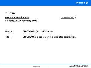 ITU - TSB Informal Consultations Document No. 9  Martigny, 28-29 February 2000