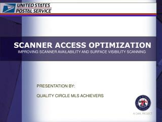 SCANNER ACCESS OPTIMIZATION