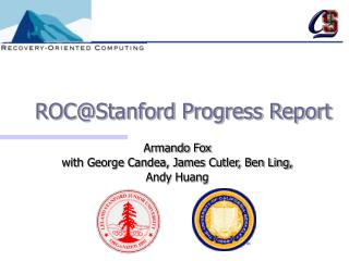 ROC@Stanford Progress Report