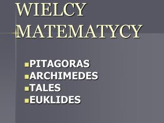 WIELCY MATEMATYCY