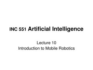 INC 551  Artificial Intelligence