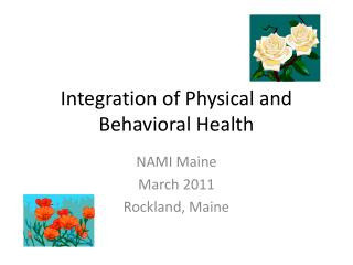 Integration of Physical and Behavioral Health