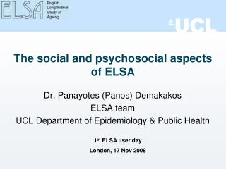 The social and psychosocial aspects of ELSA