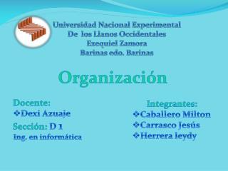 Universidad Nacional Experimental De  los Llanos Occidentales Ezequiel Zamora Barinas edo. Barinas