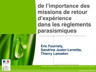 de l'importance des missions de retour d'expérience  dans les règlements parasismiques