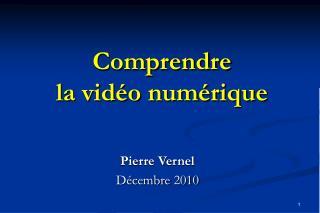 Comprendre la vidéo numérique