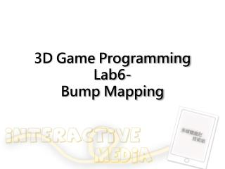 3D Game Programming Lab6- Bump Mapping