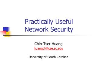 Practically Useful  Network Security