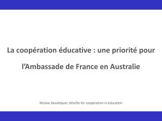 La coopération éducative : une priorité pour l'Ambassade de France en Australie