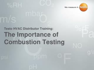 The Importance of Combustion Testing