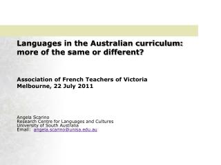 Languages in the Australian curriculum: more of the same or different?