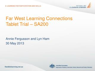 Far West Learning Connections  Tablet Trial – SA200