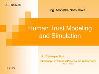 Human Trust Modeling and Simulation