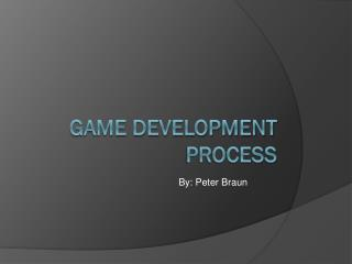 Game Development Process