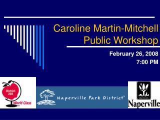 Caroline Martin-Mitchell Public Workshop