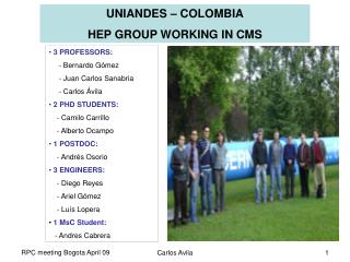 UNIANDES – COLOMBIA HEP GROUP WORKING IN CMS
