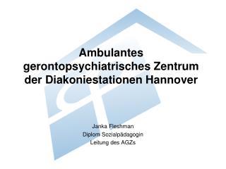 Ambulantes gerontopsychiatrisches Zentrum der Diakoniestationen Hannover