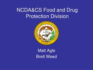 NCDA&CS Food and Drug Protection Division