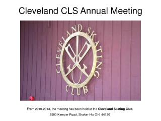 Cleveland CLS Annual Meeting