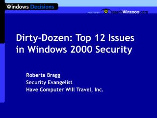 Dirty-Dozen: Top 12 Issues in Windows 2000 Security