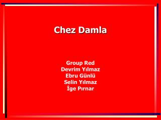 Chez Damla
