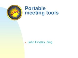 Portable meeting tools