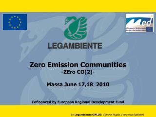 Zero Emission Communities -ZEro CO(2)- Massa June 17,18  2010
