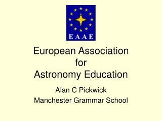 European Association for Astronomy Education
