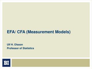 EFA/ CFA (Measurement Models)