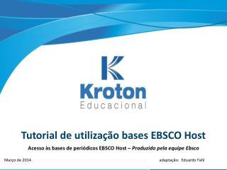 Tutorial de utilização bases EBSCO Host