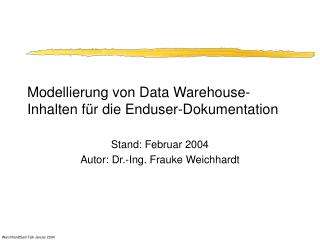 Modellierung von Data Warehouse-Inhalten für die Enduser-Dokumentation
