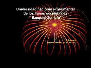 """Universidad nacional experimental  de los llanos occidentales """" Ezequiel Zamora"""""""