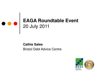 EAGA Roundtable Event 20 July 2011