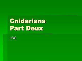 Cnidarians Part Deux