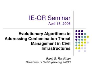 IE-OR Seminar April 18, 2006
