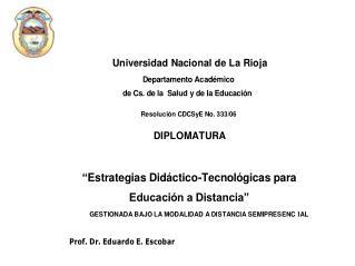 Concepto Educación a Distancia (Argentina, Resolución Ministerio de Educación1717/04)