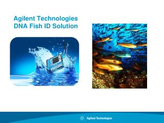 Agilent Technologies DNA Fish ID Solution