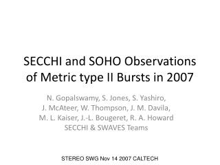 SECCHI and SOHO Observations of Metric type II Bursts in 2007