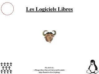 P:L:O:U:G: (:Ploug:Libre:Ouvert:Universel:Gratuit:) hautrive.free.fr/ploug/