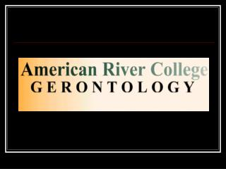 Gerontology AA Degree (Degree) Certificate Program Activity Coordinator (Certificate Program)