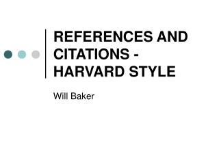 REFERENCES AND CITATIONS - HARVARD STYLE