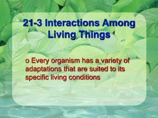 21-3 Interactions Among Living Things